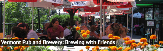 Vermont Pub and Brewery: Brewing with Friends