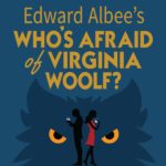 Weston Playhouse - Who's Afraid of Virginia Woolf?