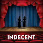 Indecent - 2019 Weston Playhouse